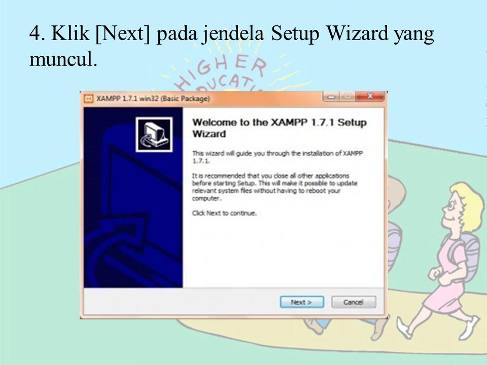 4. Klik [Next] pada jendela Setup Wizard yang muncul.